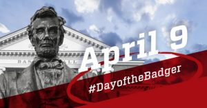 Day of the Badger ad with Abe Lincoln statue for April 9