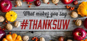 What makes you say #THANKSUW graphic with fall gourds