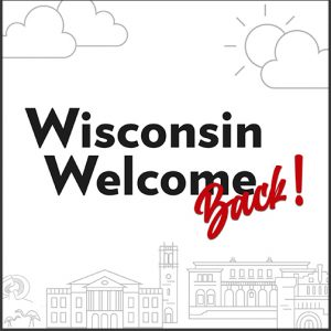 Wisconsin Wecome Back